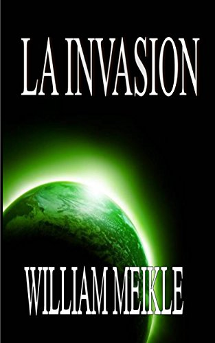 La Invasión por William Meikle