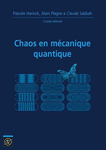 Chaos en Mécanique Quantique Journées Mathématiques X-UPS 2014