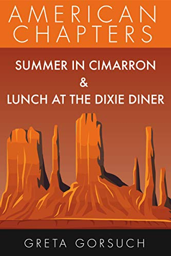 Lunch at the Dixie Diner: American Chapters (English Edition) ()