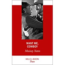 Want Me, Cowboy (Mills & Boon Desire) (Copper Ridge)