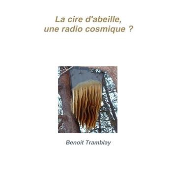 La cire d'abeille, une radio cosmique ?