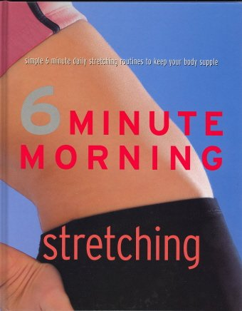 6 MINUTE MORNING STRETCHING