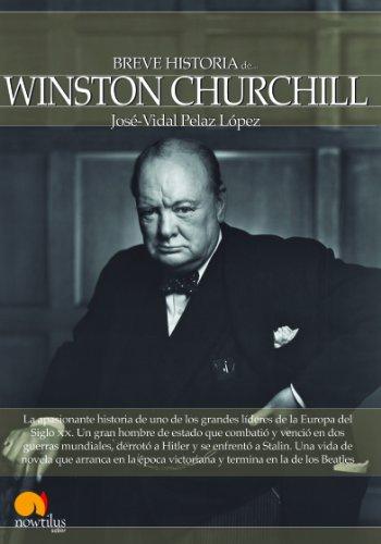 Breve historia de Winston Churchill por José-Vidal Pelaz López