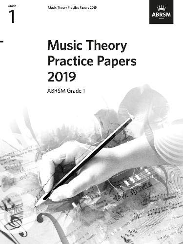 Music Theory Practice Papers 2019, ABRSM Grade 1 (Theory of Music Exam papers & answers (ABRSM))