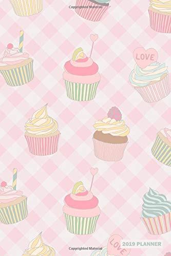 2019 Planner: Pink Baking Cupcakes Agenda Datebook For Women