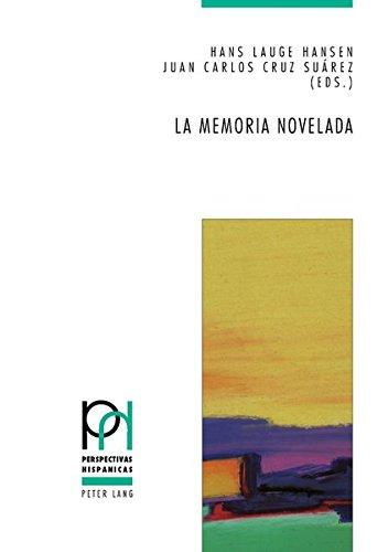 La memoria novelada: Hibridación de géneros y metaficción en la novela española sobre la guerra civil y el franquismo (2000-2010) (Perspectivas hispanicas)