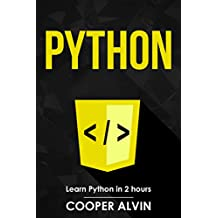 Python: Learn Python in 2 hours And Start Programming Today