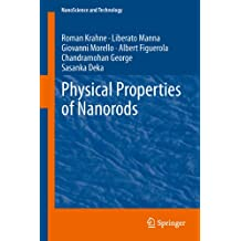 Physical Properties of Nanorods (NanoScience and Technology) (English Edition)