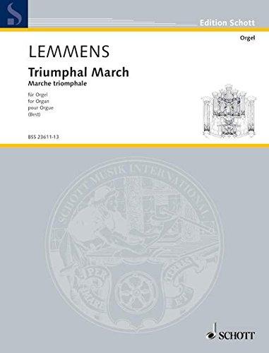 Triumphal March: Organ School Nr. 13. Orgel. (Edition Schott)