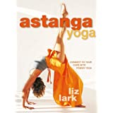 Astanga Yoga: Connect to Your Core with Power Yoga by Liz Lark (2009-09-01)