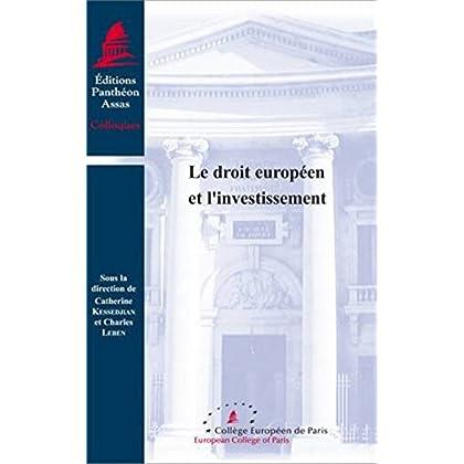 Le Droit européen et l'investissement