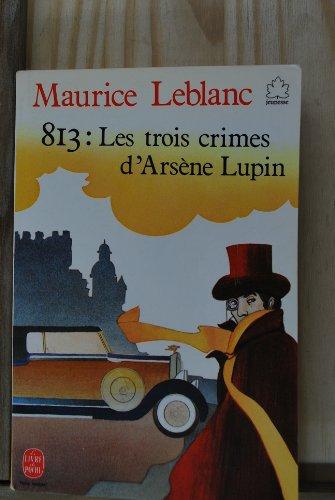 """<a href=""""/node/78687"""">Huit cent treize : Les trois crimes d'Arsène lupin</a>"""