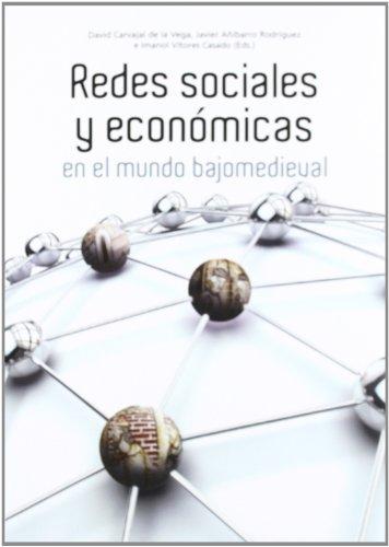 Redes sociales y económicas en el mundo bajomedieval