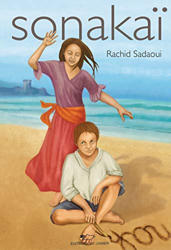 Sonakaï: Aventure jeunesse par  Rachid Sadaoui