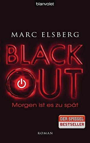 Preisvergleich Produktbild BLACKOUT - Morgen ist es zu spät: Roman