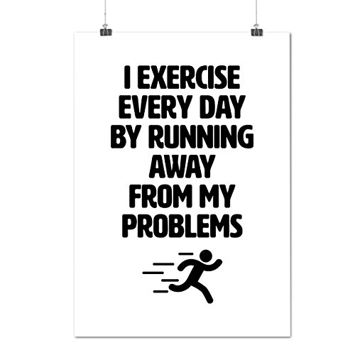 exercise-problems-lazy-sport-matte-glossy-poster-a3-42cm-x-30cm-wellcoda