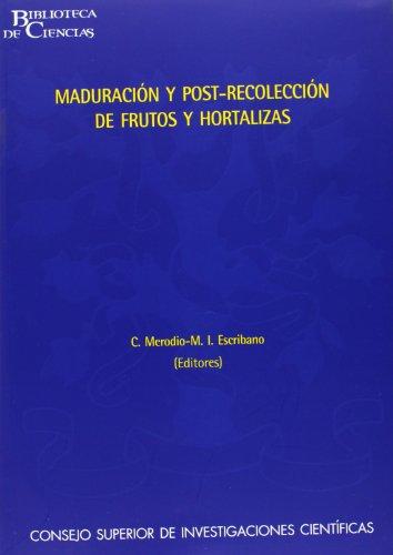 Maduración y post-recolección de frutos y hortalizas (Biblioteca de Ciencias)