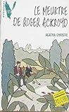 Le Meurtre de Roger Ackroyd - Hachette - 01/12/1990