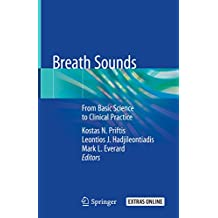 Breath Sounds: From Basic Science to Clinical Practice (English Edition)
