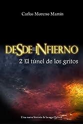 Desde el infierno 2: El túnel de los gritos (Universo Quinox Nº 7) (Spanish Edition)