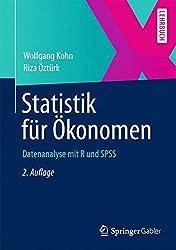 Statistik für Ökonomen: Datenanalyse mit R und SPSS