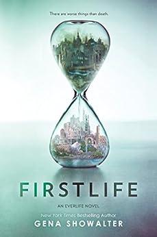 Firstlife par [Showalter, Gena]