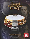 Classical Masterpieces for Banjo [Lingua inglese]