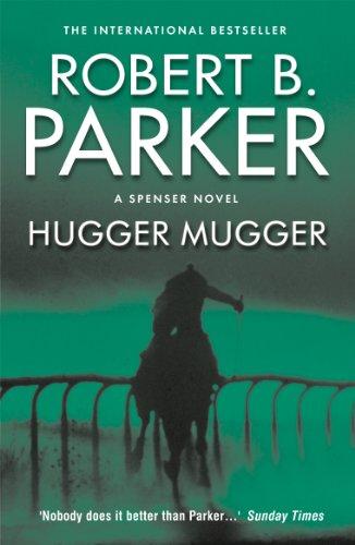 Hugger Mugger (The Spenser Series Book 27) (English Edition)