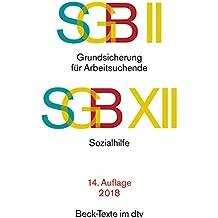 SGB II · Grundsicherung für Arbeitsuchende. SGB XII · Sozialhilfe (dtv Beck Texte)