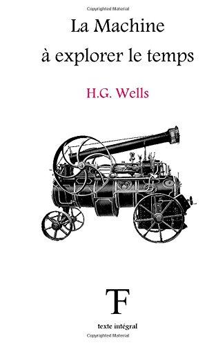 La Machine à explorer le temps par Herbet George Wells
