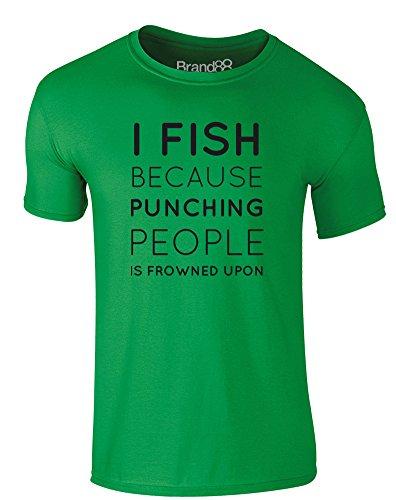 Brand88 - I Fish Because..., Erwachsene Gedrucktes T-Shirt Grün/Schwarz