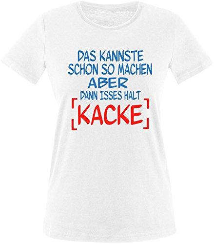 EZYshirt® Das kannste schon so machen aber dann isses halt kacke Damen Rundhals T-Shirt Weiß/ Blau/ Rot