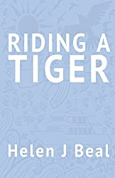 Riding a Tiger by Helen J Beal (1-Mar-2013) Paperback