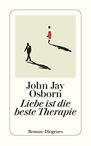 Buchseite und Rezensionen zu 'Liebe ist die beste Therapie' von John Jay Osborn