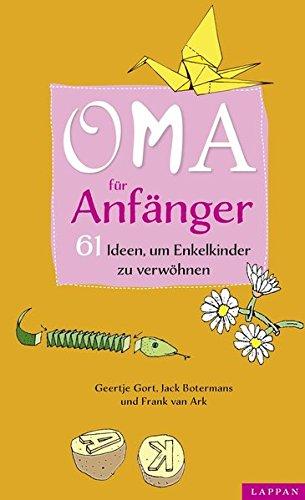 oma-fur-anfanger-61-ideen-um-enkelkinder-zu-verwohnen