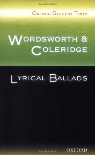 Oxford Student Texts: Wordsworth and Coleridge: Lyrical Ballads