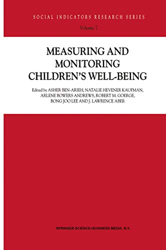 Measuring and Monitoring Children's Well-Being (Social Indicators Research Series Book 7) (English Edition)