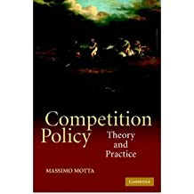 [(Competition Policy: Theory and Practice)] [ By (author) Massimo Motta ] [February, 2004]