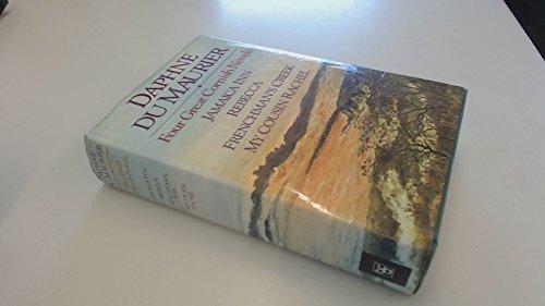 Four Great Cornish Novels: Jamaica Inn, Rebecca, Frenchman's Creek, My Cousin Rachel