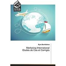 Marketing International Etudes de Cas et Corrigés