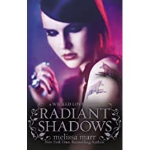 Radiant Shadows (Wicked Lovely) by Melissa Marr (2010-04-29)