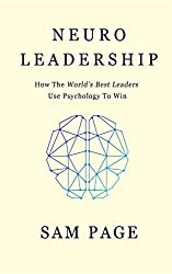 NeuroLeadership: How The World's Best Leaders Use Psychology To Win (English Edition)