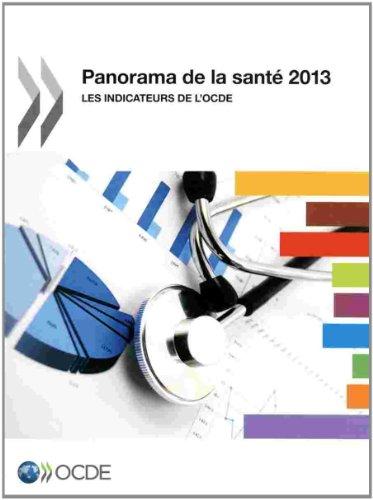 Panorama de la santé 2013 : Les indicateurs de l'OCDE par OCDE