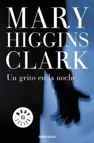 Un grito en la noche (Spanish Edition)