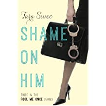 Shame on Him (Fool Me Once Book 3) (English Edition)