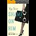 Shame on Him (Fool Me Once Book 3) (English Edition)