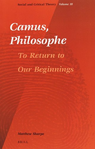 camus-philosophe-to-return-to-our-beginnings-social-and-critical-theory