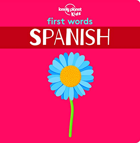 First Words - Spanish (Lonely Planet Kids) [Idioma Inglés]