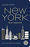 New York für die Hosentasche: Was Reiseführer verschweigen (Fischer Taschenbibliothek) - Juliane Pieper