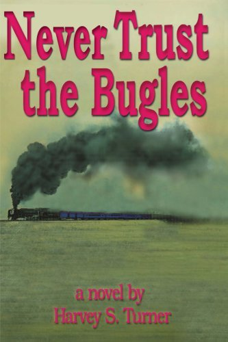 never-trust-the-bugles-by-harvey-turner-2000-10-10